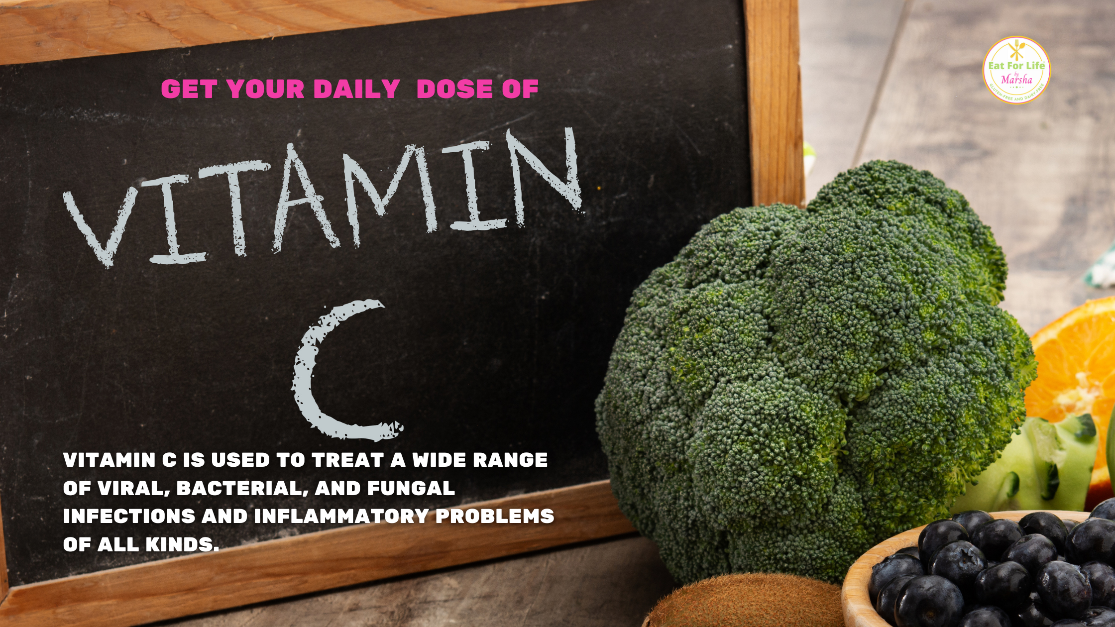 Vitamin C food sources and health from Eat For Life By Marsha